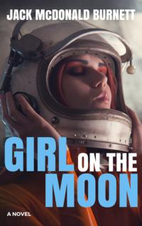 Girl on the Moon (#1)